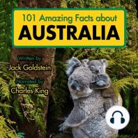 101 Amazing Facts about Australia
