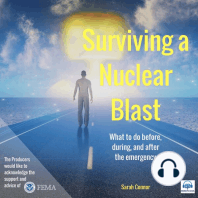 Surviving a Nuclear Blast: What to Do Before, During, and After the Emergency