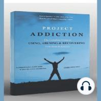 Project Addiction