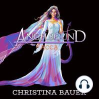 Acca (Angelbound Origins, #3)