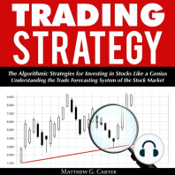 Trading Strategy: The Algorithmic Strategies for Investing in Stocks Like a Genius