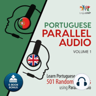 Portuguese Parallel Audio: Volume 1: Learn Portuguese with 501 Random Phrases using Parallel Audio