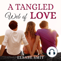 A Tangled Web of Love
