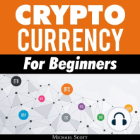 Cryptocurrency for Beginners: A Complete Guide to Understanding the Crypto Market from Bitcoin, Ethereum and Altcoins to ICO and Blockchain Technology