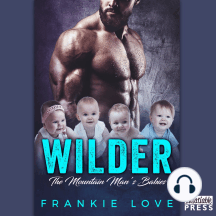 Wilder: The Mountain Man's Babies, Book 3