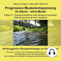 Progressive Muskelentspannung im Sitzen - ohne Musik