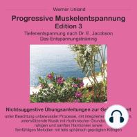 Progressive Muskelentspannung Edition 3