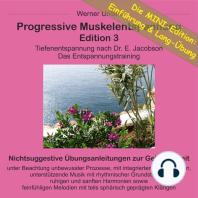 Progressive Muskelentspannung Edition 3 - MINI