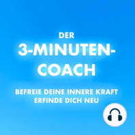 DER 3-MINUTEN-COACH