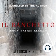 Il Banchetto - Easy Italian Reader (Italian Edition)