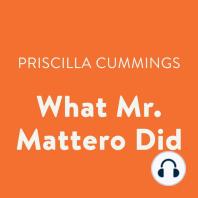 What Mr. Mattero Did