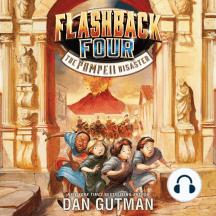 The Pompeii Disaster: Flashback Four, Book 3