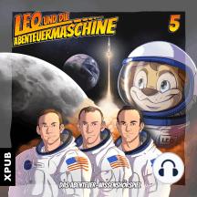 Leo und die Abenteuermaschine - Folge 5: Leo und die Mondlandung