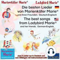 Die besten Kinderlieder von Marienkäfer Marie und ihren Freunden. Deutsch-Englisch / The best child songs from Ladybird Marie and her friends. German-English