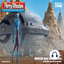 "Perry Rhodan 2946: Notruf aus der Leere: Perry Rhodan-Zyklus ""Genesis"""