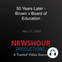 50 Years Later - Brown v Board of Education