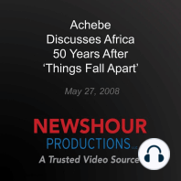 Achebe Discusses Africa 50 Years After 'Things Fall Apart'