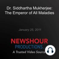 Dr. Siddhartha Mukherjee