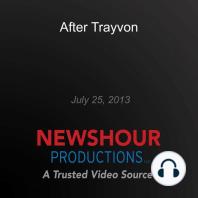 After Trayvon