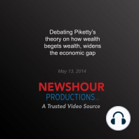 Debating Piketty's Theory on How Wealth Begets Wealth, Widens the Economic Gap