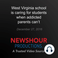 West Virginia school is caring for students when addicted parents can't
