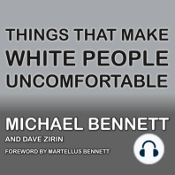 Things That Make White People Uncomfortable