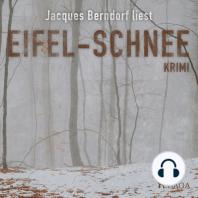 Eifel-Schnee (Kriminalroman aus der Eifel) (Ungekürzt)