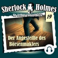 Sherlock Holmes, Die Originale, Fall 19