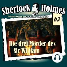 Sherlock Holmes, Die Originale, Fall 63: Die drei Mörder des Sir William