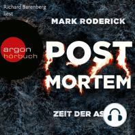Zeit der Asche - Post Mortem 2 (Ungekürzte Lesung)