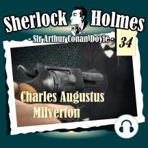 Sherlock Holmes, Die Originale, Fall 34: Charles Augustus Milverton