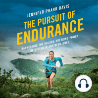 The Pursuit of Endurance