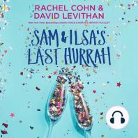 Sam & Ilsa's Last Hurrah