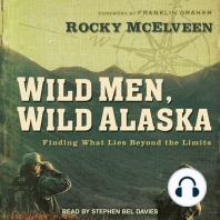 Wild Men, Wild Alaska