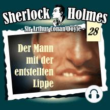Sherlock Holmes, Die Originale, Fall 28: Der Mann mit der entstellten Lippe