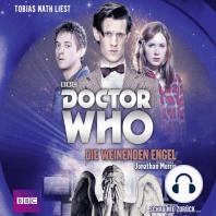 Die weinenden Engel - Doctor Who Romane 1 (Gekürzt)