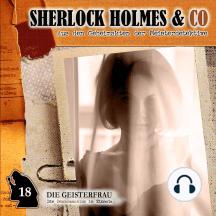 Sherlock Holmes & Co, Folge 18: Die Geisterfrau