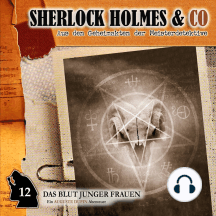 Sherlock Holmes & Co, Folge 12: Das Blut junger Frauen