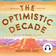 The Optimistic Decade