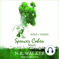 The Spencer Cohen Series, Book Three
