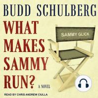 What Makes Sammy Run?