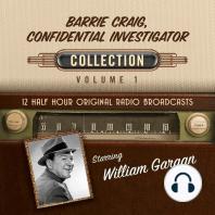 Barrie Craig, Confidential Investigator, Collection 1