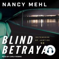 Blind Betrayal