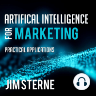 Artificial Intelligence for Marketing: Practical Applications