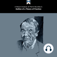 """Pierre Bourdieu's """"Outline of a Theory of Practice"""": A Macat Analysis"""