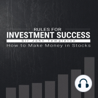Rules for Investment Success: How to Make Money in Stocks