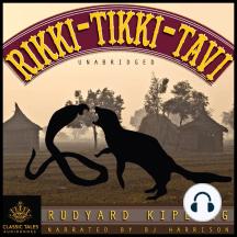 Rikki Tikki Tavi: Classic Tales Edition