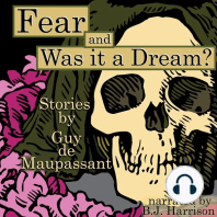 Fear and Was It a Dream?