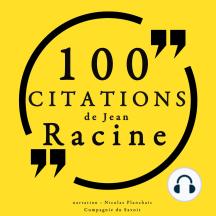 100 citations de Jean Racine