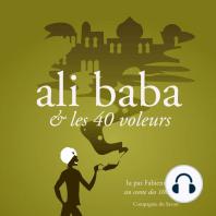 Alibaba et les 40 voleurs, un conte des 1001 nuits